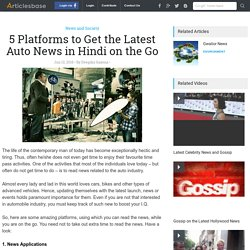 Reliable Platforms to Get Latest Auto News in Hindi