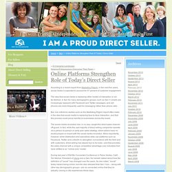 Online Platforms Strengthen Role of Today's Direct Seller
