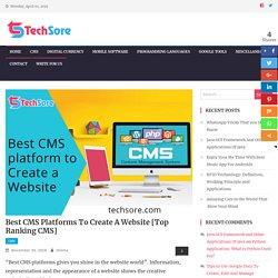 Best CMS Platforms To Create A Website [Top Ranking CMS]