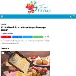 20 platillos típicos de Francia que tienes que comer - Tips Para Tu Viaje