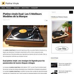 Platine Vinyle Dual: Le Top 5 Des Meilleurs Modèles