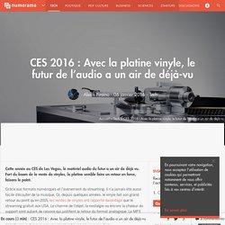 CES 2016 : Avec la platine vinyle, le futur de l'audio a un air de déjà-vu - Tech