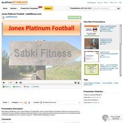 Jonex PlatinumFootball - Sabkifitness.Com