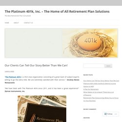 The Platinum 401k, Inc. – The Home of All Retirement Plan Solutions
