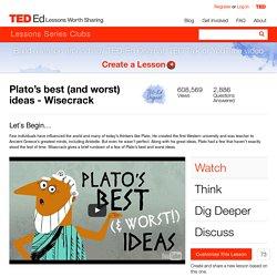 Plato's best (and worst) ideas - Wisecrack