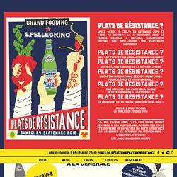 PLATS DE RÉSISTANCE - LE FOODING®