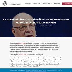 """Le revenu de base est """"plausible"""", selon le fondateur du forum économique mondial"""