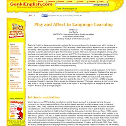 Play and Affect in Language Learning