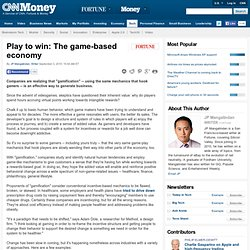 Play to win: The game-based economy
