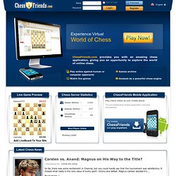 Play chess online, free! - ChessFriends.com
