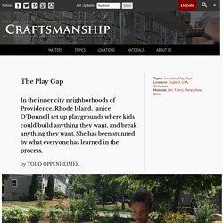 The Play Gap - Craftsmanship Magazine