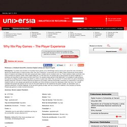 Why We Play Games – The Player Experience
