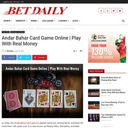 Play Online Andar Bahar Card Game With Real Money