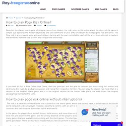 How to play Pogo Risk Online?