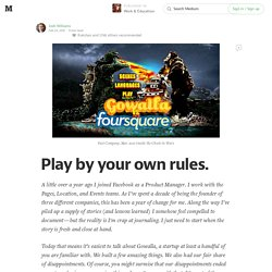 Play by your own rules. — Work & Education