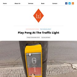 Play Pong At The Traffic Light