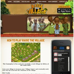 How To Play Raise The Village® - New Charity Era, L3C
