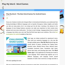 Play My Word - The Best Word Games for Android Users