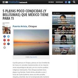 5 playas poco conocidas (y bellísimas) que México tiene para ti