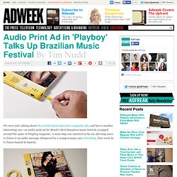 www.adweek.com/adfreak/audio-print-ad-playboy-talks-brazilian-music-festival-132520
