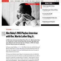 Alex Haley's 1965 Playboy Interview with Rev. Martin Luther King Jr.