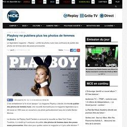 Playboy ne publiera plus les photos de femmes nues !
