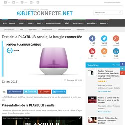 Test de la PLAYBULB candle, la bougie connectée