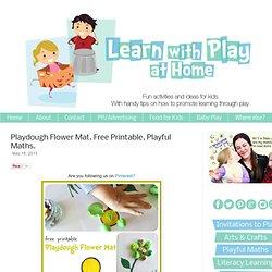 Saznajte s igrati kod kuće: Playdough cvijet Mat. Besplatno ispis. Razigrani matematike.