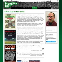 Played in Britain - Authors - Simon Inglis (other books)