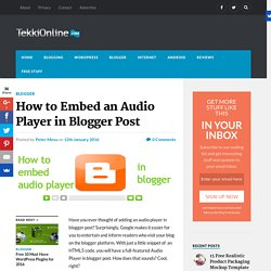 How to Embed an Audio Player in Blogger Post - TekkiOnline