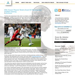 Elite Soccer Players' Brains Excel At Planning And Problem Solving