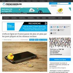 L'info en ligne en France passe de plus en plus par les pure players et les réseaux sociaux