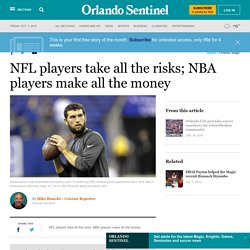NFL players take all the risks; NBA players make all the money