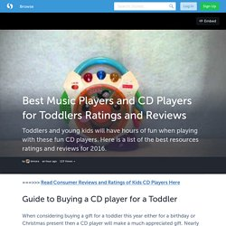 Best Music Players and CD Players for Toddlers Ratings and Reviews