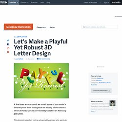 Let's Make a Playful Yet Robust 3D Letter Design