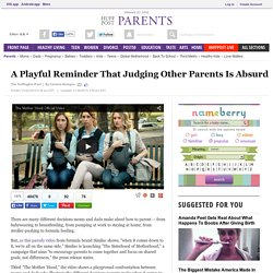 A Playful Reminder That Judging Other Parents Is Absurd