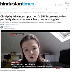 Child playfully interrupts mom's BBC interview, video perfectly showcases work from home struggles - it s viral - Hindustan Times