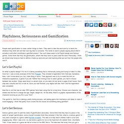 Playfulness, Seriousness and Gamification