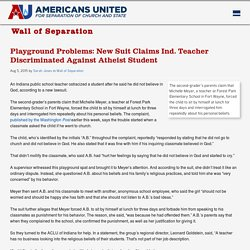 Playground Problems: New Suit Claims Ind. Teacher Discriminated Against Atheist Student