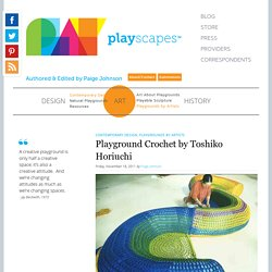 Playground Crochet by Toshiko Horiuchi - Playscapes