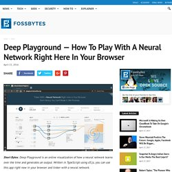 Deep Playground — How To Play With A Neural Network Right Here In Your Browser