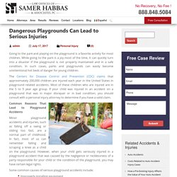 Dangerous Playgrounds Can Lead to Serious Injuries