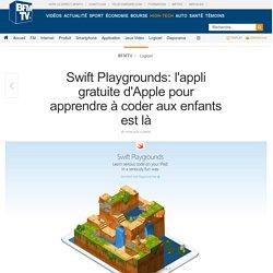 Swift Playgrounds: l'appli gratuite d'Apple pour apprendre à coder aux enfant...
