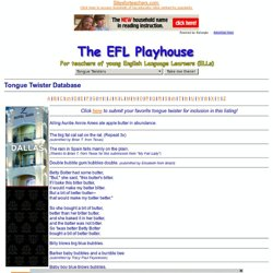 The EFL Playhouse: Tongue Twister Database for English Language Learners