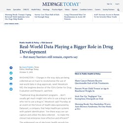 Real-World Data Playing a Bigger Role in Drug Development
