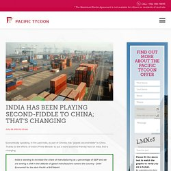 India Has Been Playing Second-fiddle to China; That's Changing