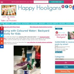 Playing with Coloured Water - Free, Easy, Educational Fun for Kids