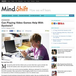 Can Playing Video Games Help With Dyslexia?