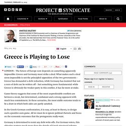 Greece is Playing to Lose by Anatole Kaletsky
