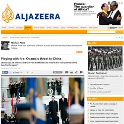 Playing with fire: Obama's threat to China